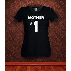 Дамска тениска с надпис Mother #1